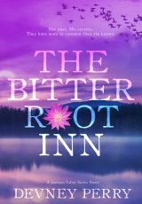 Teaser reveal: Bitterroot Inn ~ Devney Perry