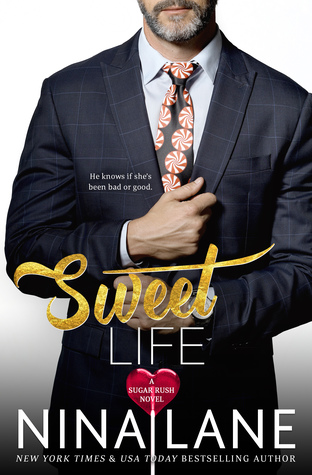 Sweet Life by Nina Lane