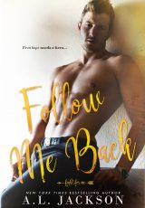 Book review: Follow Me Back ~ A.L. Jackson