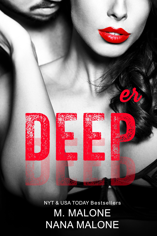 Deeper by M. Malone, Nana Malone