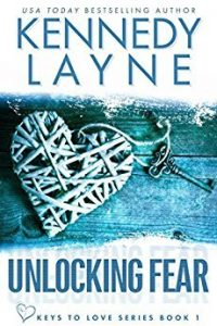 Book review: Unlocking Fear ~ Kennedy Layne