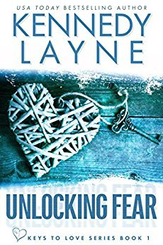 Unlocking Fear by Kennedy Layne