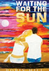 Release blitz: Waiting for the Sun ~ Robin Hill