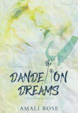 Release blitz: Dandelion Dreams ~ Amali Rose