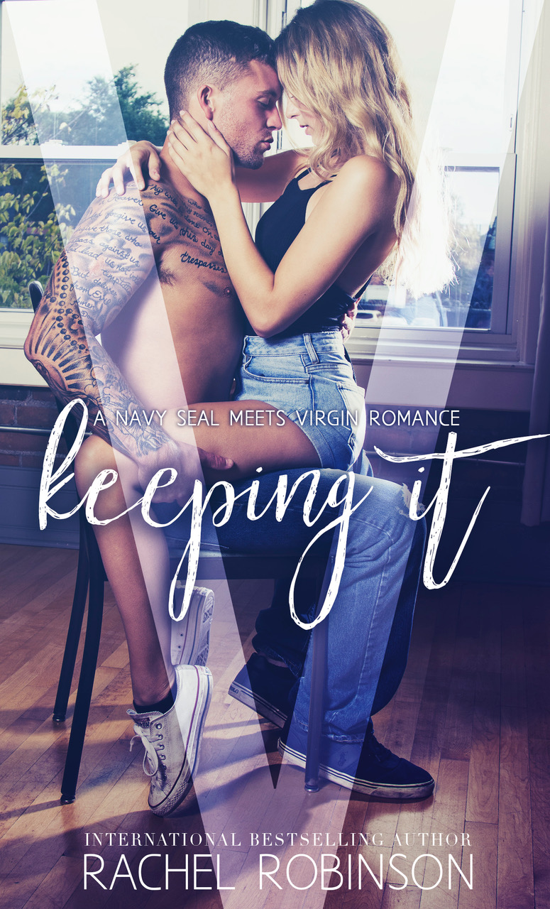Keeping It by Rachel Robinson