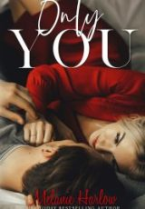 Cover reveal: Only You ~ Melanie Harlow