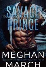 Cover reveal: Savage Prince ~ Meghan March