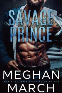 Release blitz: Savage Prince ~ Meghan March