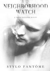 Cover reveal: Neighborhood Watch ~ Stylo Fantôme