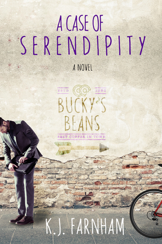 A Case of Serendipity by K.J. Farnham