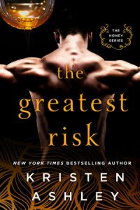 Book review: The Greatest Risk ~ Kristen Ashley