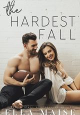 Book review: The Hardest Fall ~ Ella Maise