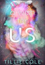 Cover reveal: A Wish For Us ~ Tillie Cole