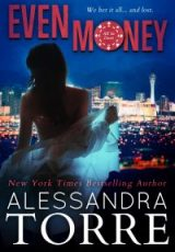 Cover reveal: Even Money ~ Alessandra Torre