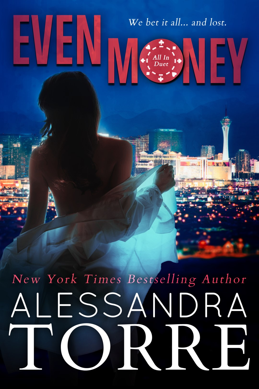 Even Money by Alessandra Torre