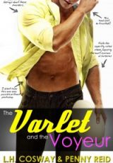 Cover reveal: The Varlet and the Voyeur ~ Penny Reid & L.H. Cosway