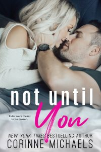 Release blitz: Not Until You ~ Corinne Michaels