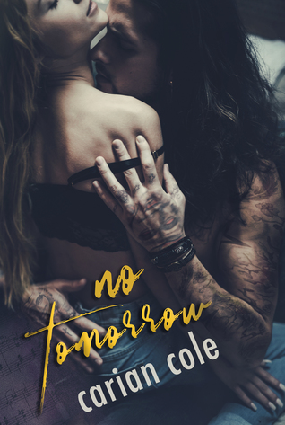 No Tomorrow by Carian Cole