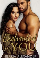 Book review: Enchanted by You ~ Hilaria Alexander