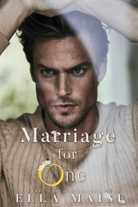 Book review + excerpt: Marriage for One ~ Ella Maise