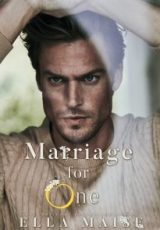Cover reveal: Marriage for One ~ Ella Maise