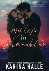 Release blitz: My Life in Shambles ~ Karina Halle