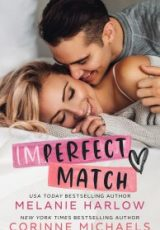 Cover reveal: Imperfect Match ~ Melanie Harlow & Corinne Michaels