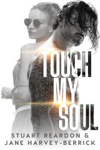Book review: Touch My Soul ~ Stuart Reardon & Jane Harvey-Berrick