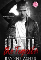 Book review: Until the Tequila ~ Brynne Asher