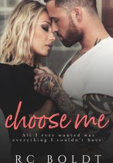 Release blitz: Choose Me ~ R.C. Boldt