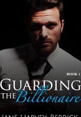Book review: Guarding the Billionaire ~ Jane Harvey-Berrick