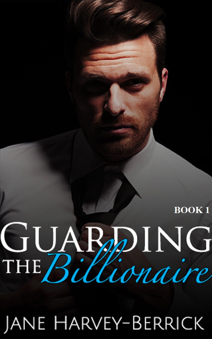 Guarding the Billionaire by Jane Harvey-Berrick