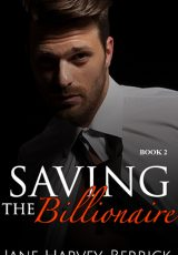 Book review: Saving the Billionaire ~ Jane Harvey-Berrick