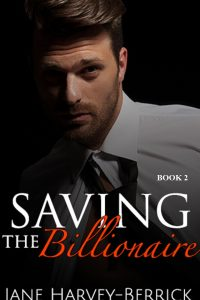 Book review: Saving the Billionaire ~ Jane Harvey-Berrick