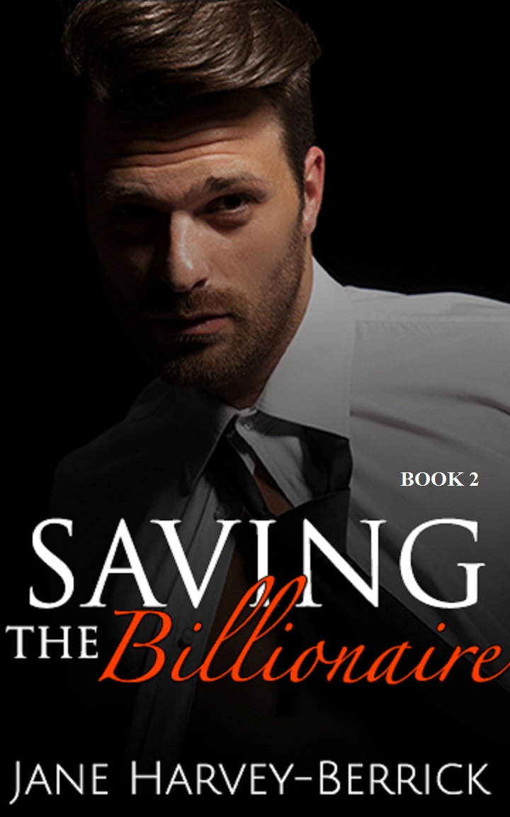 Saving the Billionaire by Jane Harvey-Berrick