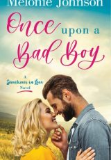 Book review: Once Upon a Bad Boy ~ Melonie Johnson
