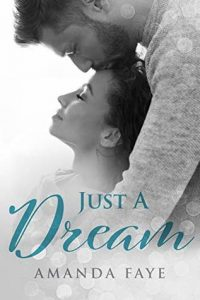Book review: Just a Dream ~ Amanda Faye