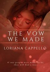 Book review: The Vow We Made ~ Loriana Cappello