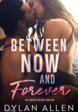 Cover reveal: The Forever Trilogy ~ Dylan Allen