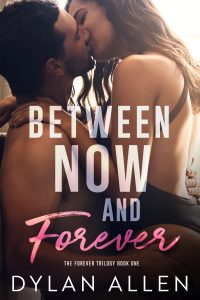 Book review: Between Now and Forever ~ Dylan Allen