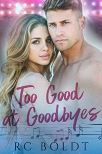 Book review + excerpt: Too Good at Goodbyes ~ RC Boldt