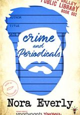 Book review + excerpt: Crime and Periodicals ~ Nora Everly