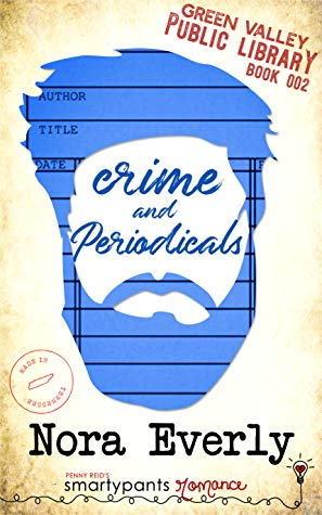 Crime and Periodicals by Nora Everly