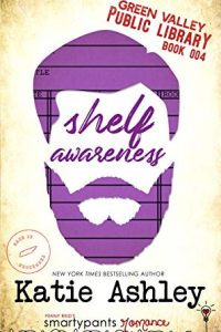 Release blitz: Shelf Awareness ~ Katie Ashley