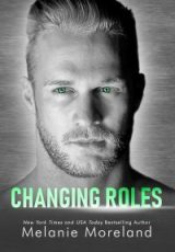 Cover reveal: Changing Roles ~ Melanie Moreland