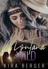 Book review: Montana Wild ~ Kira Berger