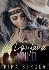 Book review: Montana Wild ~ Kira Berger
